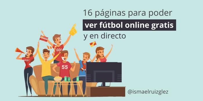 como ver el futbol gratis online en vivo