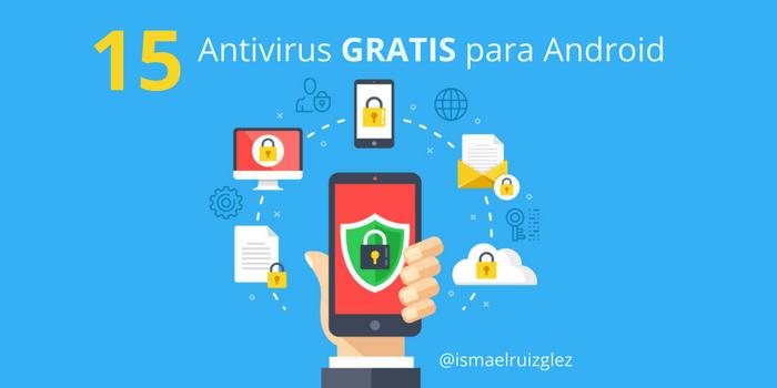 los mejores Antivirus GRATIS para Android