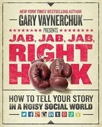 Jab, Jab, Jab, Right Hook libro marketing