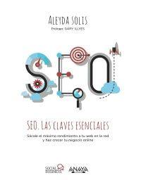 Las claves esenciales del SEO - Aleyda Solís