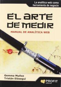 el arte de medir mejor libro marketing y analitica