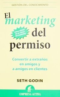 el marketing de permiso libro seth godin