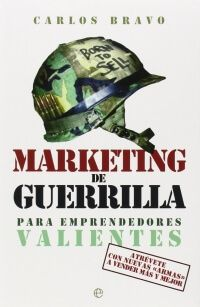 marketing de guerrilla carlos bravo libro