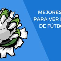 ¡Disfruta de todo el Fútbol Online GRATIS! ⚽ 50 Páginas y Apps para verlo ¡EN DIRECTO!