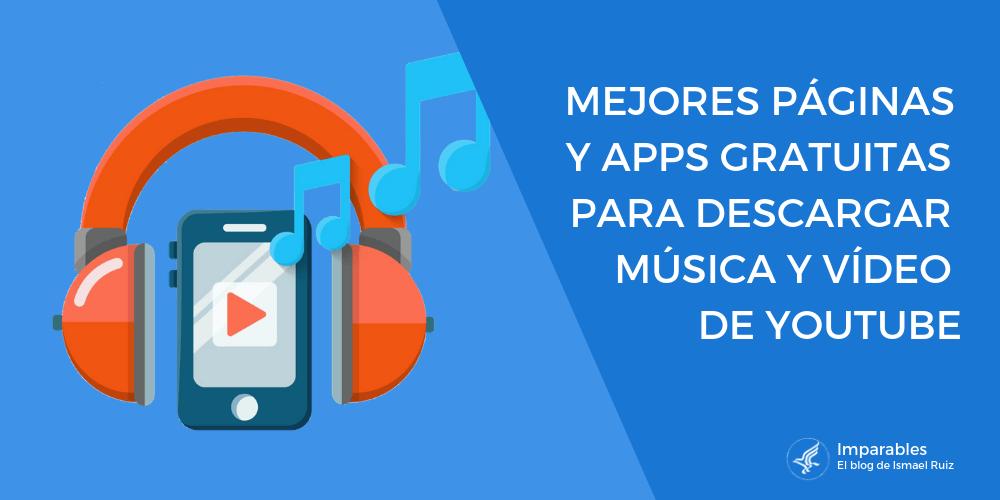 paginas para descargar musica gratis y videos