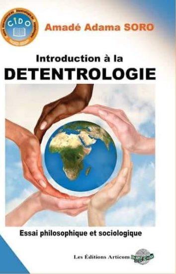 La détentrologie ? Bien plus qu'un humanisme