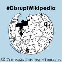 #DisruptWikipedia 2