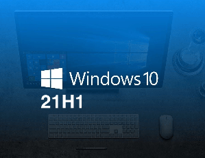 Windows 10 Version 21H1 Update: All the Changes so far