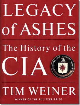 LEGACY OF ASHES, Tim Weinner