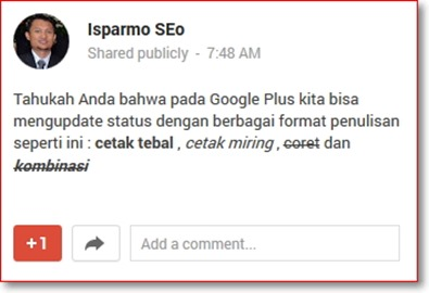 Cara Membuat Cetak Tebal Miring Coret di Google Plus