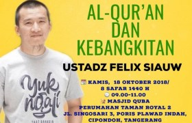 Kajian Ustadz Felix Siauw Live Streaming Masjid Quba Taman Royal 2 Cipondoh Kota tangerang