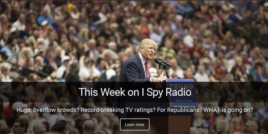 This week on I Spy - Can a conservative Republican win in 2016