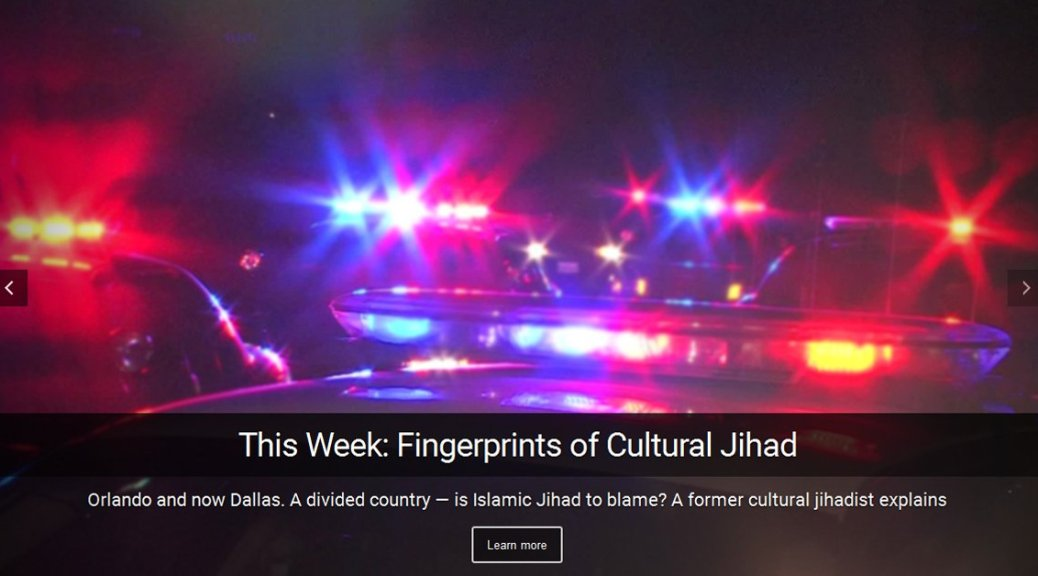 cultural jihad in America and its fingerprints in events like the Dallas shooting