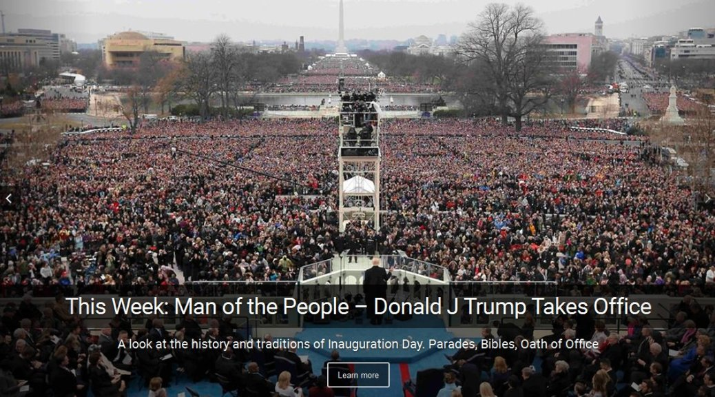Man of the people - President Donald Trump - History and Traditions of Inauguration Day