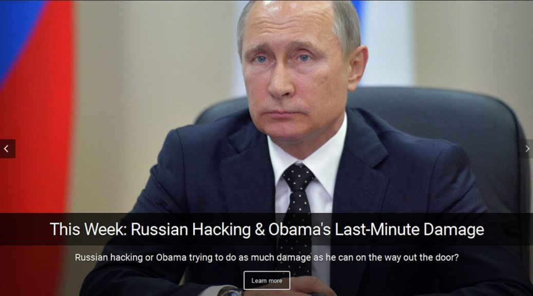 Russian hacking, Obama's land grab. This week on I Spy Radio