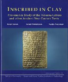 Inscribed in Clay. Provenance Study of the Amarna Tablets and other Ancient Near Eastern Texts