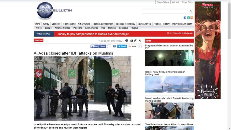 "Misleading headline: ""Al Aqsa closed after IDF attacks on Muslims,"" World Bulletin."
