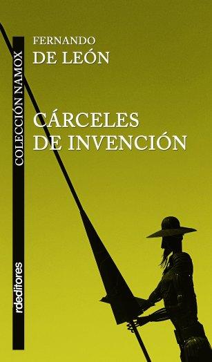 Cárceles de invención, Fernando de León