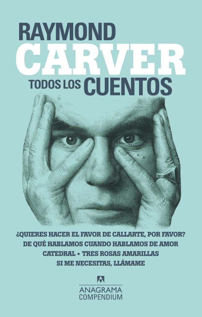 Cuentos completos, Raymond Carver