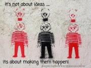 Una idea requiere aplicación