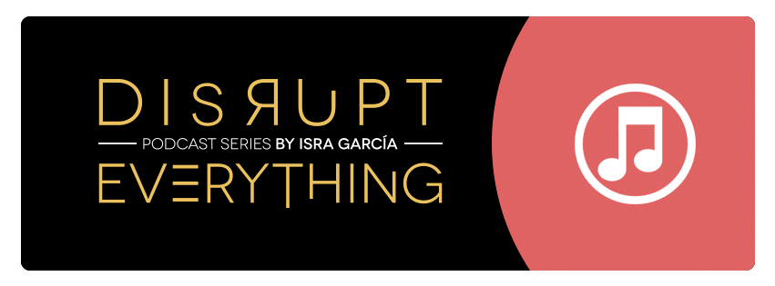 Disrupt everything podcast iTunes