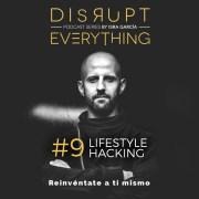 Estrategias y técnicas para rediseñar el estilo de vida - lifestyle hacking
