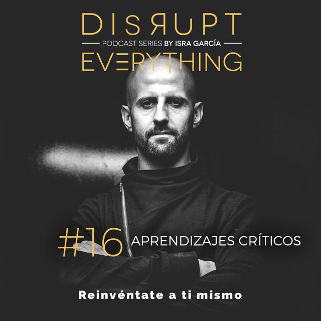 32 aprendizajes críticos en mi vida y mi profesión - Isra García