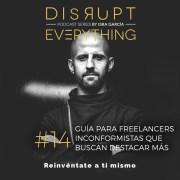 Guía efectiva para freelancers que buscan destacar más todavía - Inconformistas