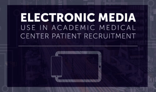 Preview image for Electronic Media Use in Academic Medical Center Patient Recruitment
