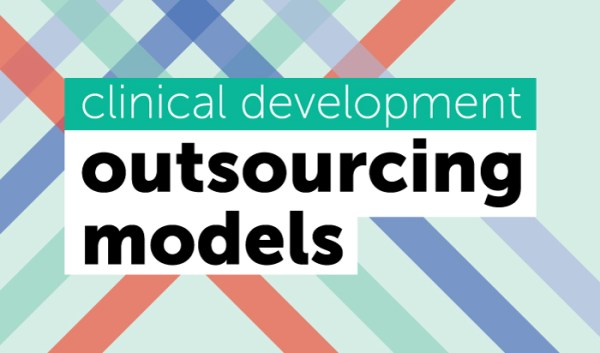 Clinical Development Outsourcing Models