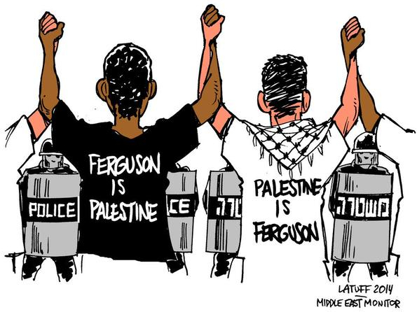Ferguson is Palestine