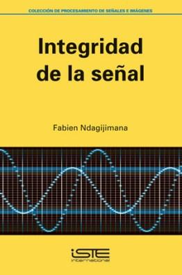 Libro Integridad de la senal - Fabien Ndagijimana