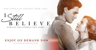 """I Still Believe"" Releases on Blu-ray and DVD After Coronavirus Cut Its Theatrical Run Short"
