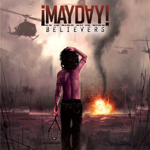 Mayday belivers
