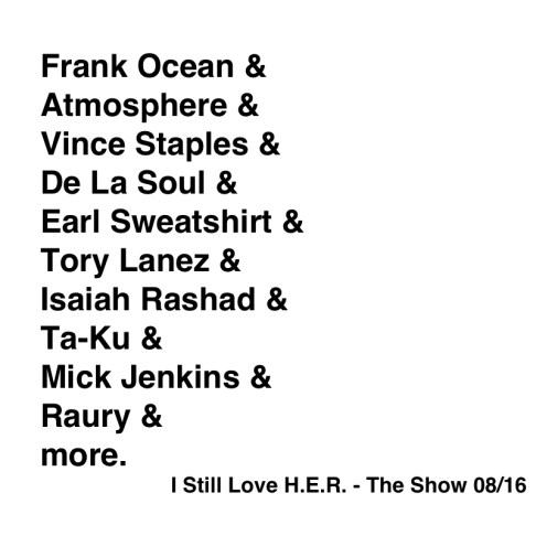 I still love H.E.R. - The Show 08:16