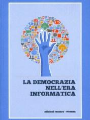 LA DEMOCRAZIA NELL'ERA INFORMATICA
