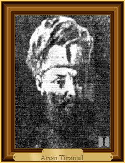 Aron Tiranul (Aron Emanoil, Aron cel Cumplit)