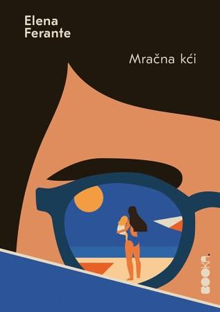 Novi naslovi - Korice knjige Mračna kći, Elena Ferante
