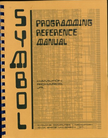 """SYMBOL Programming Reference Manual."" (RS 11/6/1 - Department of Electrical and Computer Engineering Subject Files)"