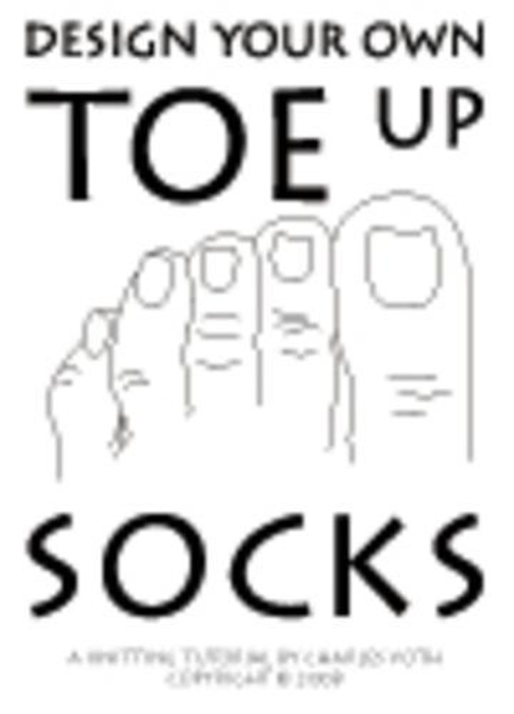 Design Your own Toe Up Socks Knitting pattern by Charles