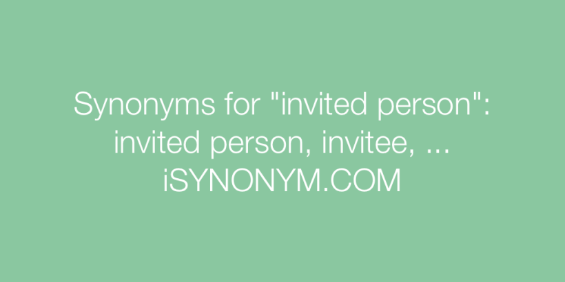 Picture Synonyms Invited Person