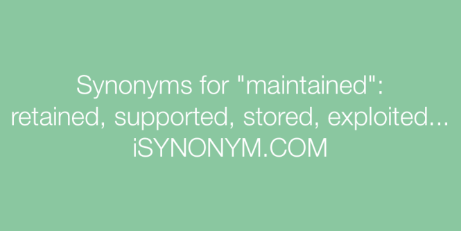 under maintained synonym