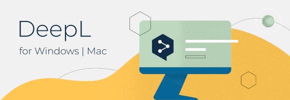 DeepL Übersetzer für Windows und macOS