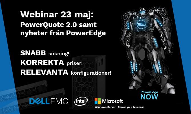 Webinar 23 maj: PowerQuote 2.0 samt nyheter från PowerEdge 1