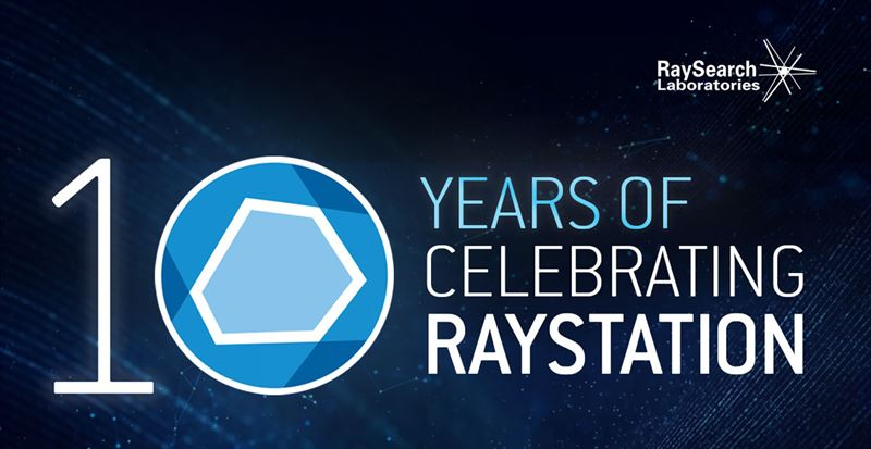Tio års-jubileum för första beställningen av RayStation