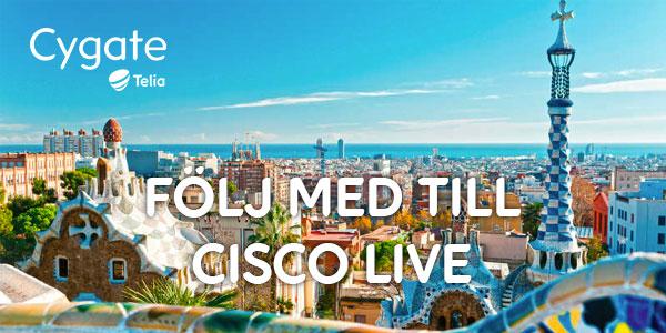 Följ med Cygate till Cisco Live 2018 i Barcelona