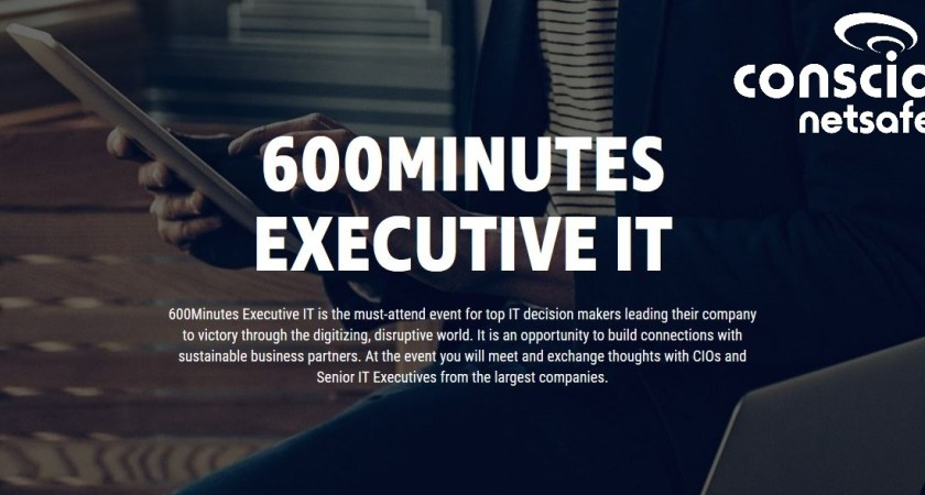 Träffa Conscia Netsafe på  600 Minutes Executive IT