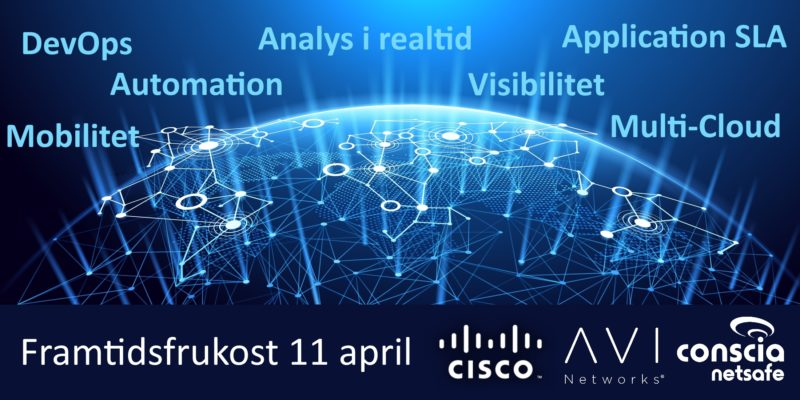 Nästa steg i datacenternät -Cisco/Conscia/AVI-frukost 1