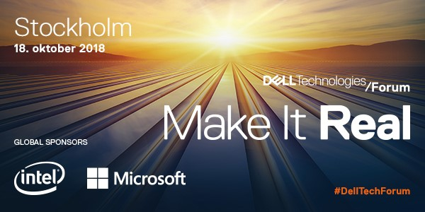 Dell Technologies Forum - Make It Real 1