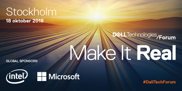 Make It Real: Dell Technologies Forum 2018